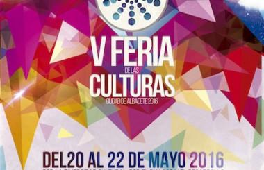 Del 20 al 22 de Mayo está prevista la V Feria de las Culturas  – Ciudad de Albacete 2016