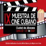 """Ya está todo casi previsto para la 9ª Muestra de Cine """"Cubano en Albacete 2017""""."""