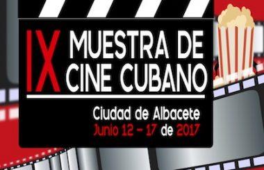 Es la IX Muestra de Cine Cubano en Albacete 2017, una de nuestras actividades más importantes.