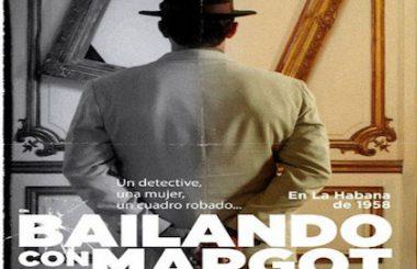 """Llega Albacete, """"Bailando con Margot"""", una historia gansteril con tintes cubanos."""