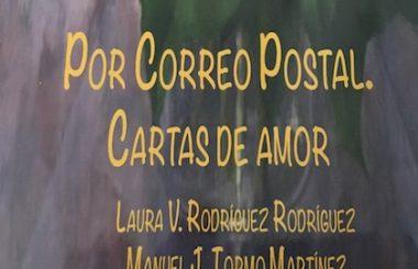 """El Libro """"Por Correo Postal, Cartas de Amor"""" será presentado el 17 de Octubre por sus autores y protagonistas."""