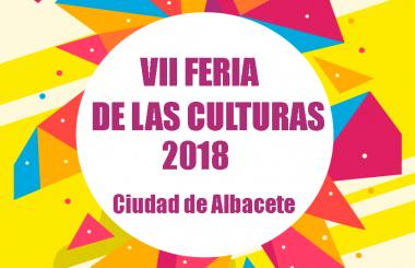Ya está en marcha la organización de la VII Feria de las Culturas – Ciudad de Albacete 2018.