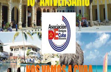 Para festejar 10 años de andadura nuestra Asociación Cultural organiza un viaje de convivencia a Cuba.