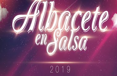 """Para los días del 8 al 10 de marzo, se anuncia tendrá lugar el 10º Encuentro """"Albacete en Salsa 2019"""""""