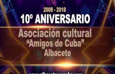 """Continuan las actividades de festejo de los 10 años de nuestra Asoc. Cultural """"Amigos de Cuba"""" de Albacete."""
