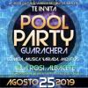 """La gran """"Pool Party Guarachera"""" de este año será el 25 de Agosto, cerrando el Verano Cultural 2019."""